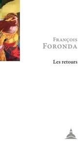 François Foronda - Les retours - Lieux de mémoires d'une vocation historienne.
