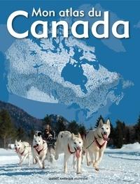 François Fortin et Manuela Bertoni - Mon atlas du Canada.