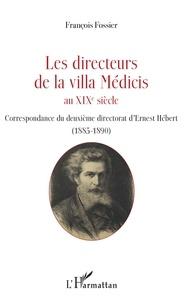 Les directeurs de la villa Médicis au XIXe siècle - Correspondance du deuxième directorat dErnest Hébert (1885-1890).pdf