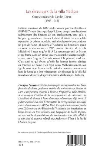 Les directeurs de la villa Médicis au XIXe siècle. Correspondance de Carolus-Duran (1905-1913)