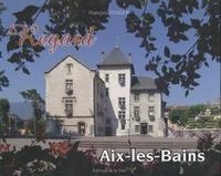 François Fouger - Regard Aix-les-Bains.