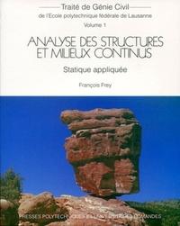 François Frey - Analyse des structures en milieux continus - Statique appliquée.