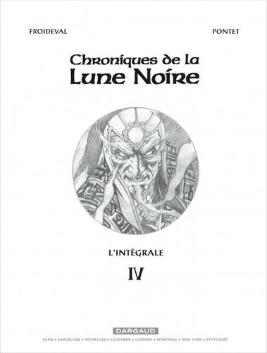 Chroniques de la Lune Noire Intégrale tome 4