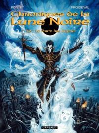 François Froideval et  Pontet - Chroniques de la Lune Noire Tome 12 : La Porte des Enfers.