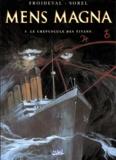 François Froideval et Guillaume Sorel - Mens Magna Tome 3 : Le crépuscule des Titans.