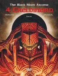 François Froideval et Manuel Morgado - The Black Moon Arcana - Volume 4 - Greldinard.