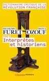 François Furet et Mona Ozouf - Dictionnaire critique de la Révolution française - Tome 5, Interprètes et historiens.