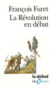 François Furet - La Révolution en débat.