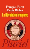François Furet et Denis Richet - La Révolution française.