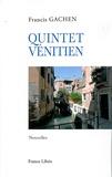 François Gachen - Quintet Vénitien - Nouvelles.