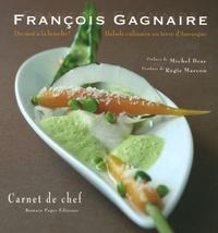 François Gagnaire et Corinne Pradier - Du mot à la bouche ! - Balade culinaire en terre d'Auvergne.