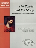 François Gallix - The Power and the Glory - Le Credo de Graham Greene.
