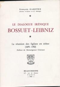 Le dialogue irénique Bossuet-Leibniz - La réunion des églises en échec (1691-1702).pdf