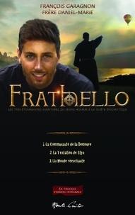 François Garagnon et  Frère Daniel-Marie - Frat'hello - Les très étonnantes aventures du jeune homme à la quête énigmatique.