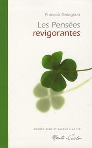 François Garagnon - Les pensées revigorantes.