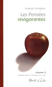 François Garagnon - Les pensées revigorantes - Volume 2.