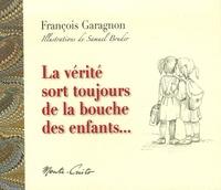 François Garagnon et Samuel Bruder - Pourquoi ? - La vie, le monde, les choses qu'on n'ose pas se dire, le bon Dieu et moi.