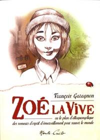 François Garagnon - Zoé la vive.