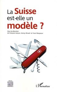 François Garçon et Sonny Perseil - La Suisse est-elle un modèle ?.
