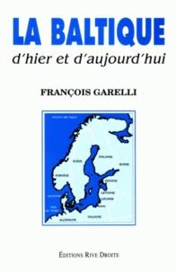 François Garelli - La Baltique - D'hier et d'aujourd'hui.