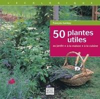 50 plantes utiles - Au jardin, à la maison, à la cuisine.pdf
