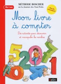 François Garnier - Mon livre à compter - Des activités pour découvrir et manipuler les nombres.