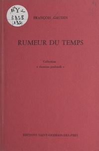 François Gaudin - Rumeur du temps.