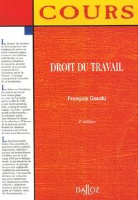 François Gaudu - Droit du travail.