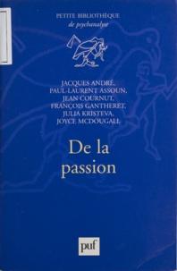 François Gautheret et  Collectif - De la passion.