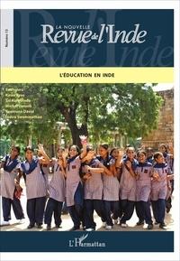 François Gautier - La nouvelle Revue de l'Inde N° 13 : L'éducation en Inde.