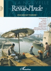 François Gautier - La nouvelle Revue de l'Inde N° 3 : Vous avez dit tourisme ?.