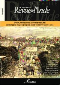 François Gautier - La nouvelle Revue de l'Inde N° 9 : Spécial France-Inde : espoirs et réalités - Hommage au million d'indiens ayant combattu en 1914-1918.