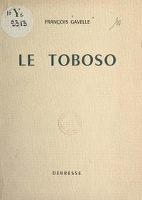 François Gavelle - Le Toboso.