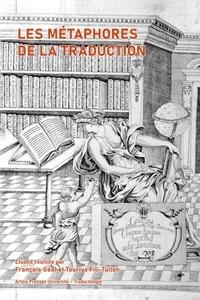 François Géal et Touriya Fili-Tullon - Les métaphores de la traduction.