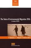 François Gemenne et Caroline Zickgraf - The State of Environmental Migration 2016 - A review of 2015.