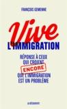 François Gemenne - Vive l'immigration.