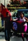 """François-George Bussac - La """"révolution"""" tunisienne - Chroniques 2011-2014."""