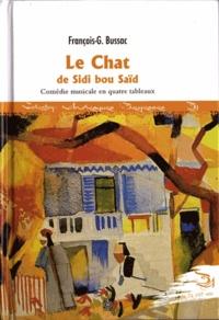 François-George Bussac - Le chat de Sidi Bou Said.