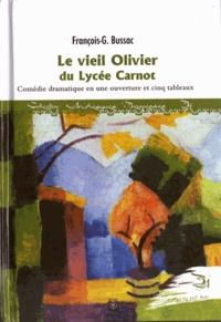 François-George Bussac - Le vieil olivier du lycée Carnot.