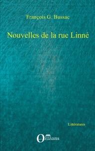 François-George Bussac - Nouvelles de la rue Linné.