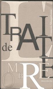 François-George Maugarlone - Traité de l'ombre - Essai de skiagraphie.