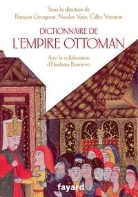François Georgeon et Nicolas Vatin - Dictionnaire de l'Empire Ottoman.