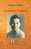 François-georges Bussac - Le siècle d'Augusta.