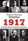 François-Georges Dreyfus - 1917, l'année des occasions perdues.