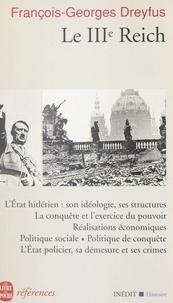 François-Georges Dreyfus - Le troisième Reich.