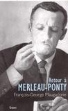 François-Georges Maugarlone - Retour à Merleau-Ponty.