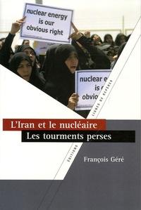 LIran et le nucléaire, les tourments perses.pdf