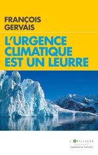 François Gervais - L'urgence climatique est un leurre.