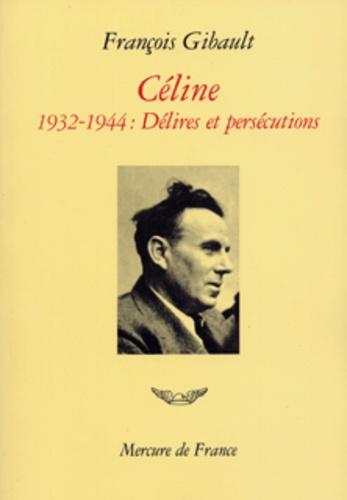 François Gibault - Céline.