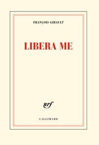 François Gibault - Libera me.